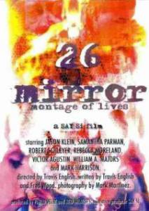 26 Mirror: Montage of Lives